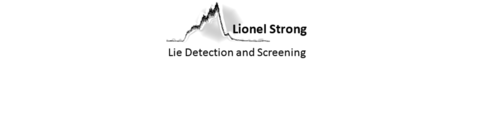 Lionel Strong, Registered and Experienced in Lie Detection Tests for Unlawful Acts and Lies and Abuse, Screening of Applicants and Employees